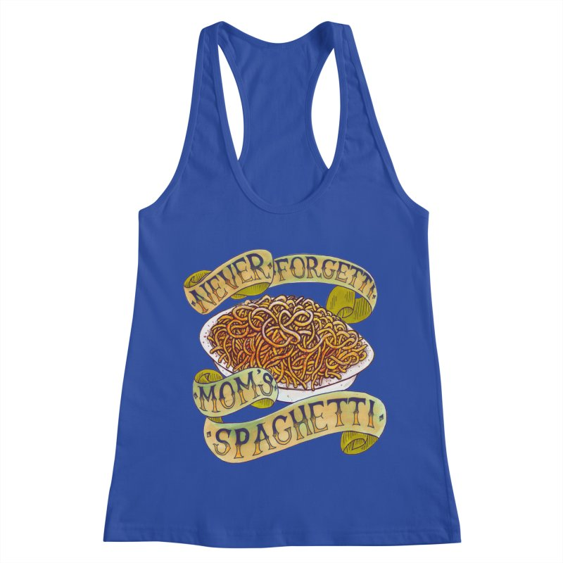 Never Forgetti Mom's Spaghetti Women's Racerback Tank by miskel's Shop