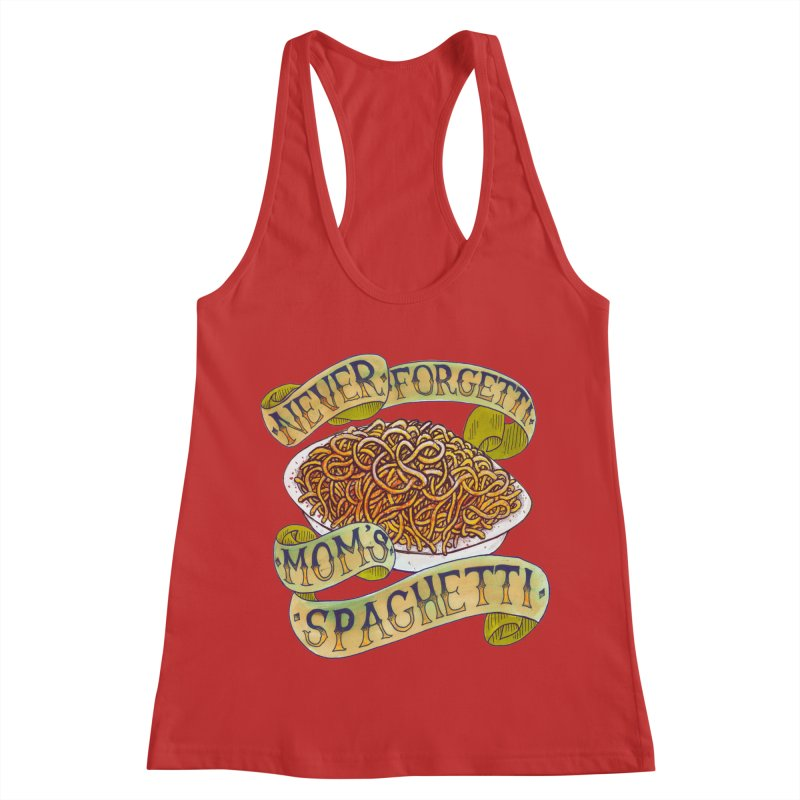 Never Forgetti Mom's Spaghetti Women's Racerback Tank by miskel's Shop