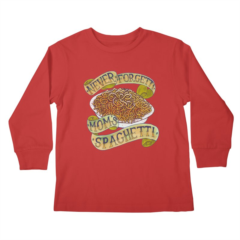 Never Forgetti Mom's Spaghetti Kids Longsleeve T-Shirt by miskel's Shop