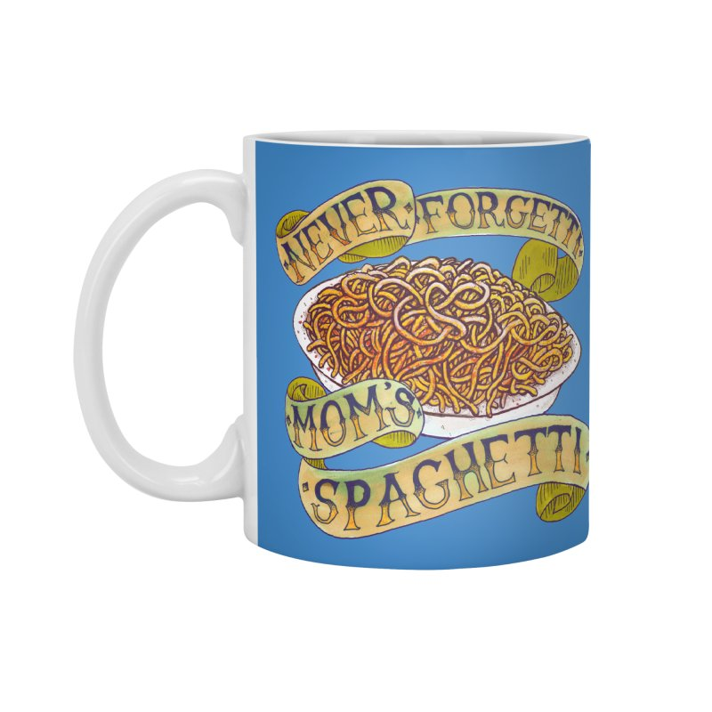 Never Forgetti Mom's Spaghetti Accessories Mug by miskel's Shop