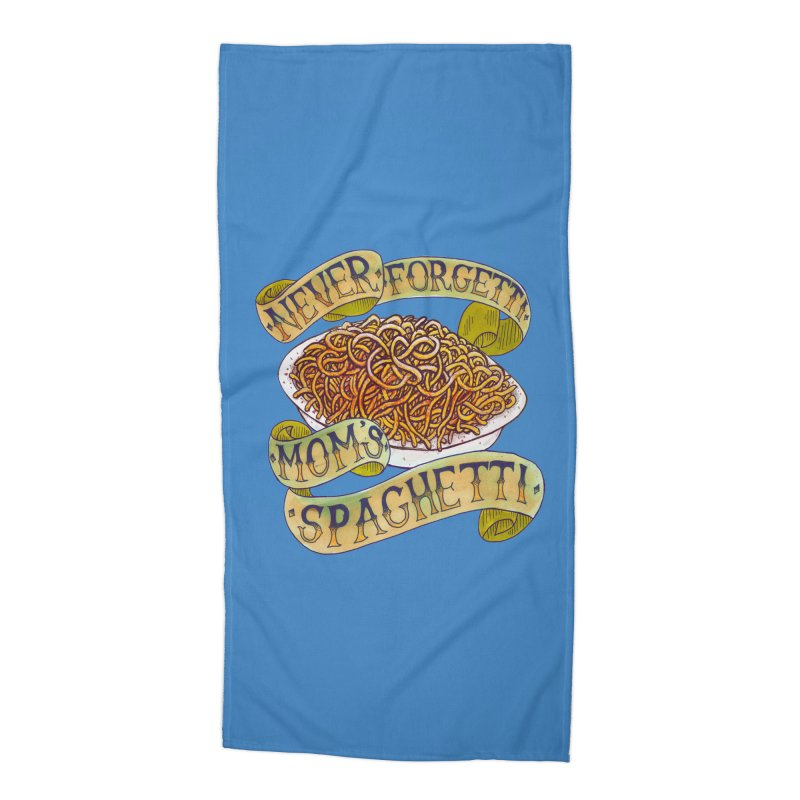Never Forgetti Mom's Spaghetti Accessories Beach Towel by miskel's Shop