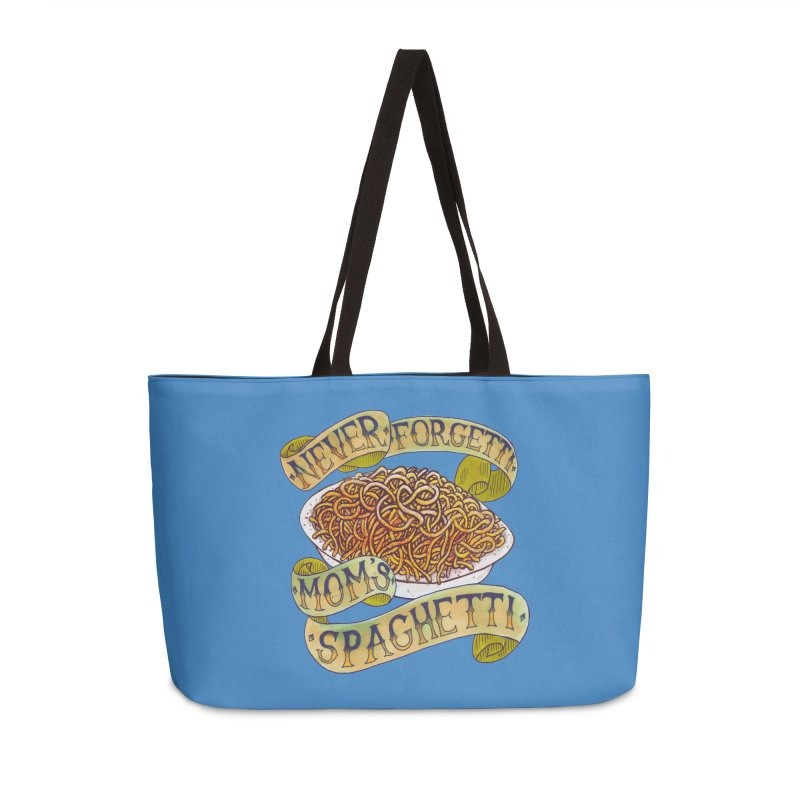 Never Forgetti Mom's Spaghetti Accessories Weekender Bag Bag by miskel's Shop