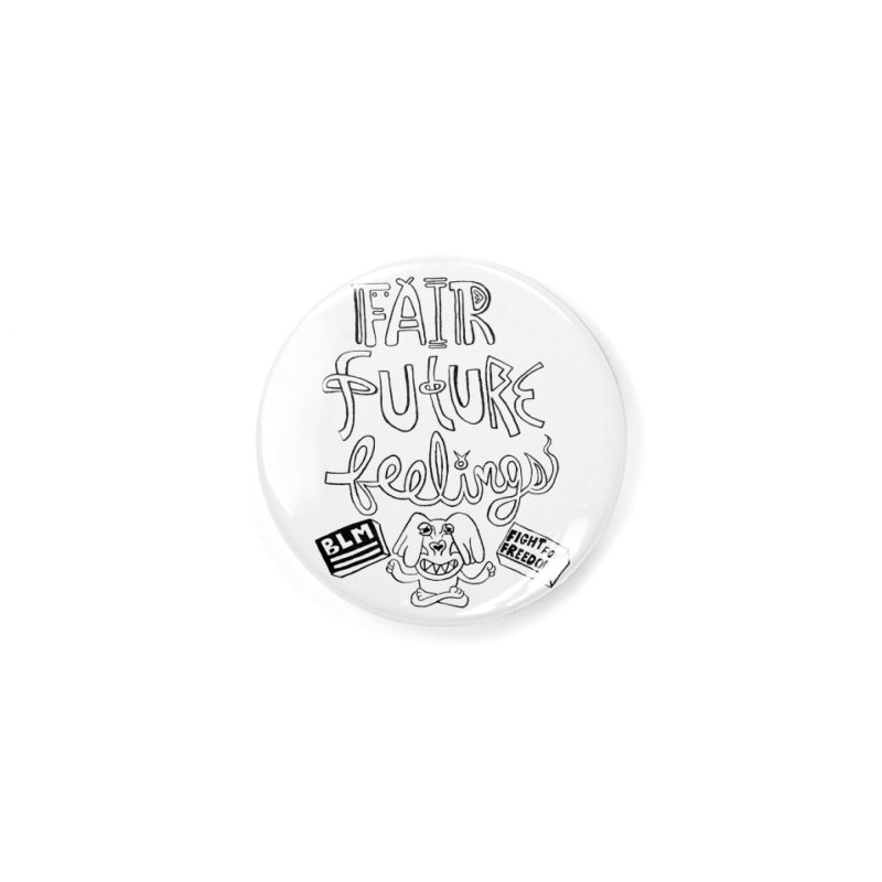 BLM fair future feelings Yogi Monster Fergie Accessories Button by Miss Jackie Creates