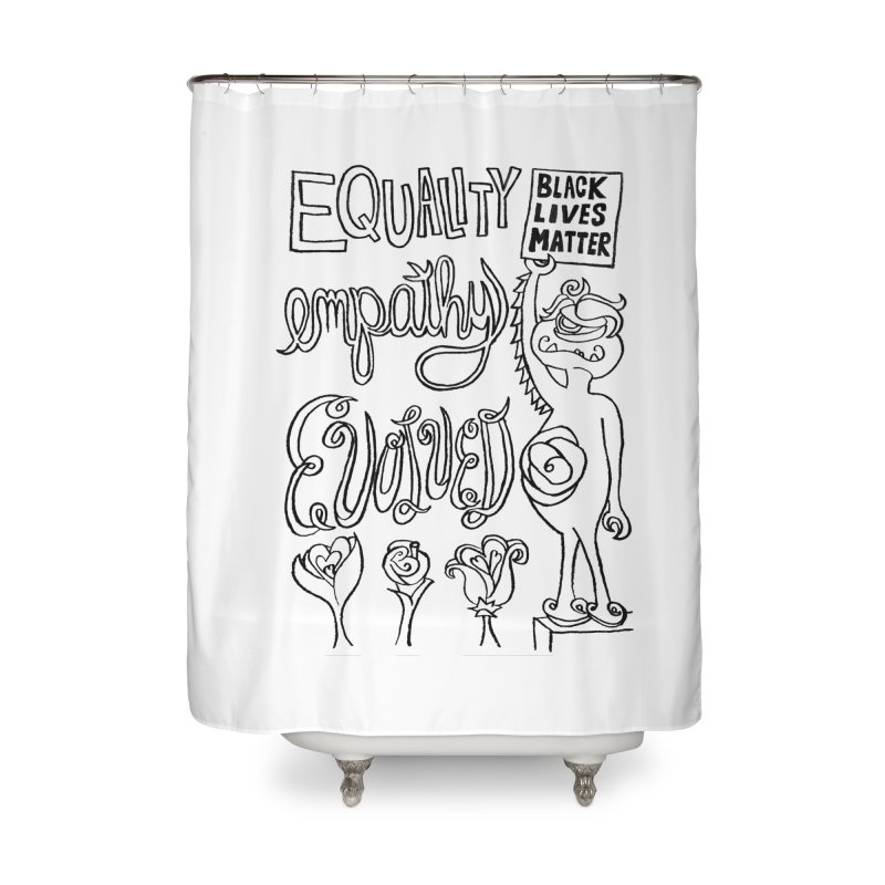 BLM equality empathy evolved with Yogi Monster Ellie Home Shower Curtain by Miss Jackie Creates