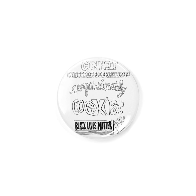 BLM connect compassionately coexist with Yogi Monster Cara Accessories Button by Miss Jackie Creates