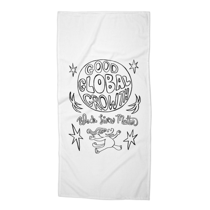 BLM Good Global Growth Accessories Beach Towel by Miss Jackie Creates
