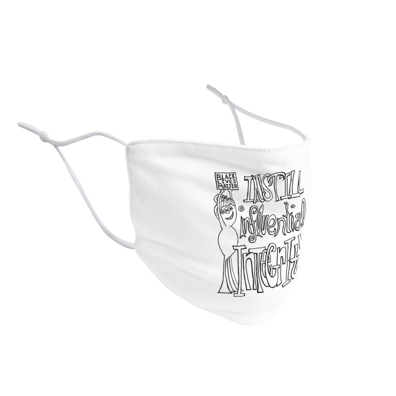 BLM instill influential integrity Accessories Face Mask by Miss Jackie Creates