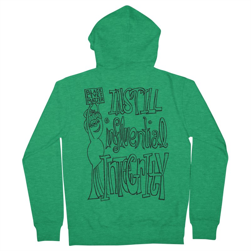 BLM instill influential integrity Women's Zip-Up Hoody by Miss Jackie Creates