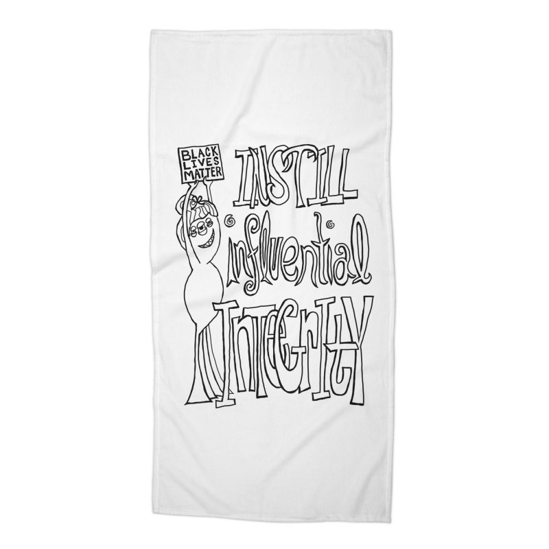 BLM instill influential integrity Accessories Beach Towel by Miss Jackie Creates