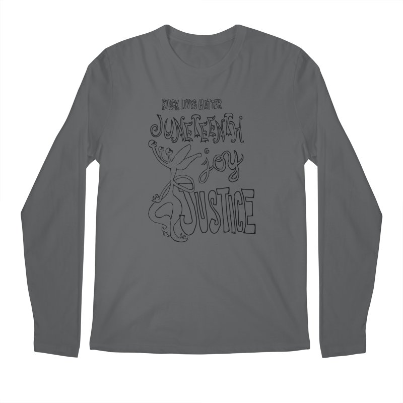 BLM Juneteenth Joy Justice Men's Longsleeve T-Shirt by Miss Jackie Creates