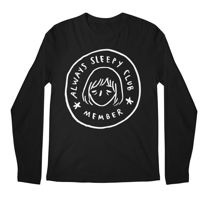 Always sleepy club Men's Regular Longsleeve T-Shirt by Miss Kiwi