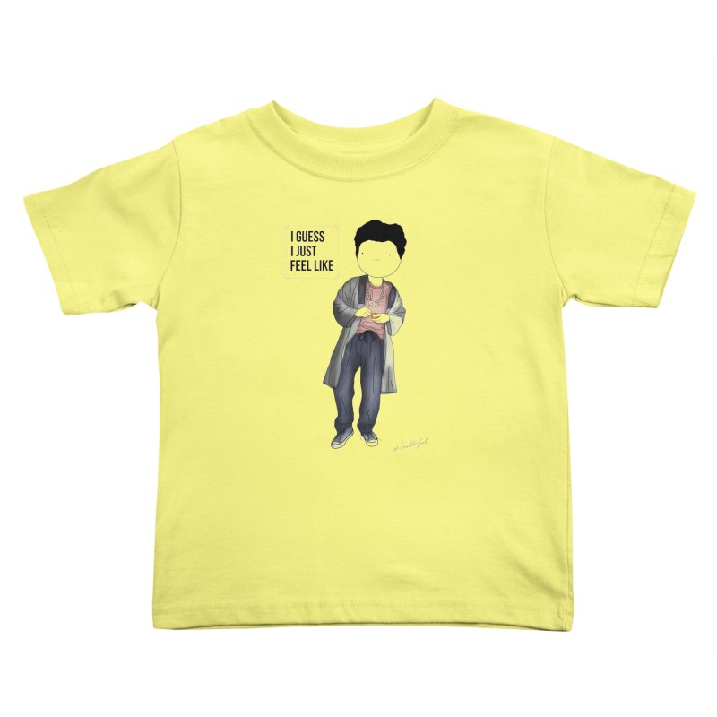 Doddle job I guess I just feel like Kids Toddler T-Shirt by Misterdressup