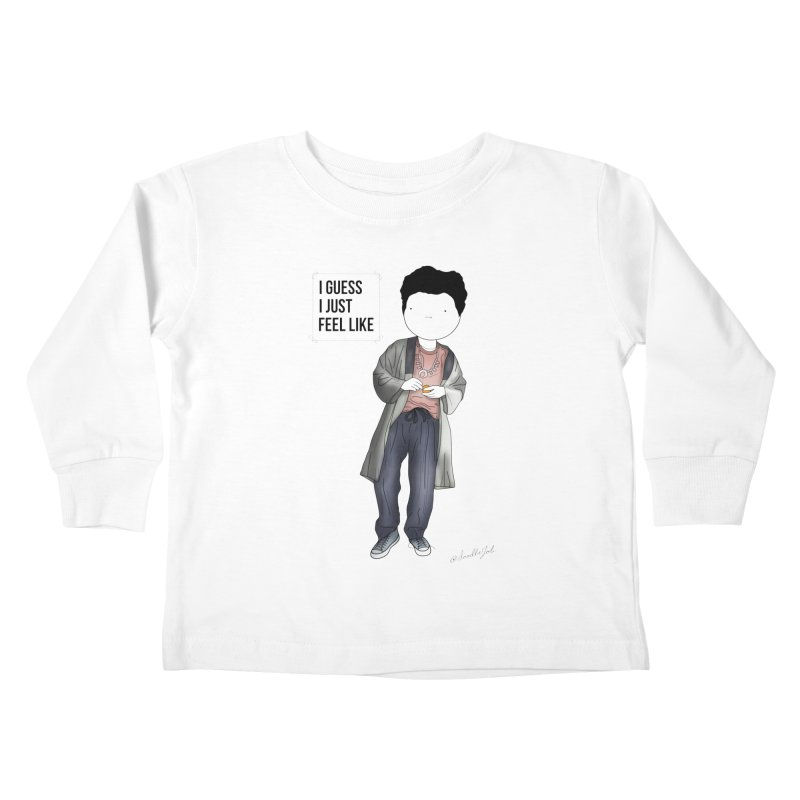 Doddle job I guess I just feel like Kids Toddler Longsleeve T-Shirt by Misterdressup