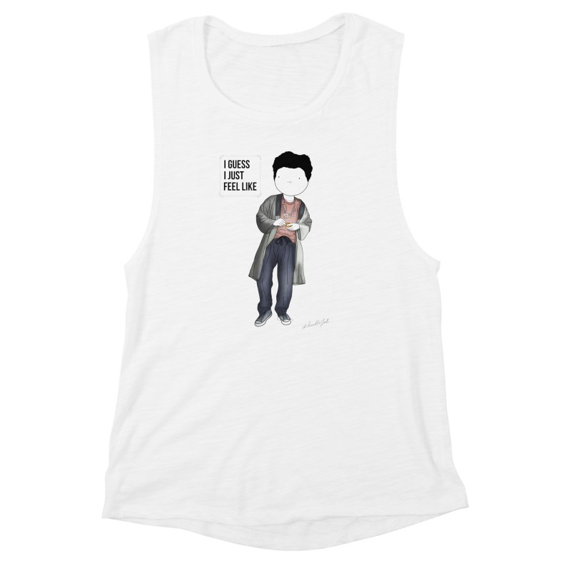 Doddle job I guess I just feel like Women's Muscle Tank by Misterdressup