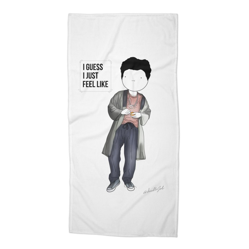 Doddle job I guess I just feel like Accessories Beach Towel by Misterdressup