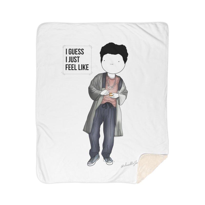 Doddle job I guess I just feel like Home Sherpa Blanket Blanket by Misterdressup