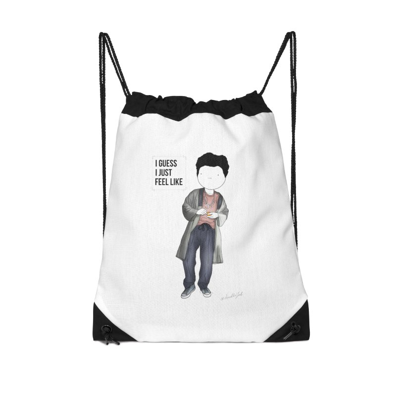 Doddle job I guess I just feel like Accessories Drawstring Bag Bag by Misterdressup