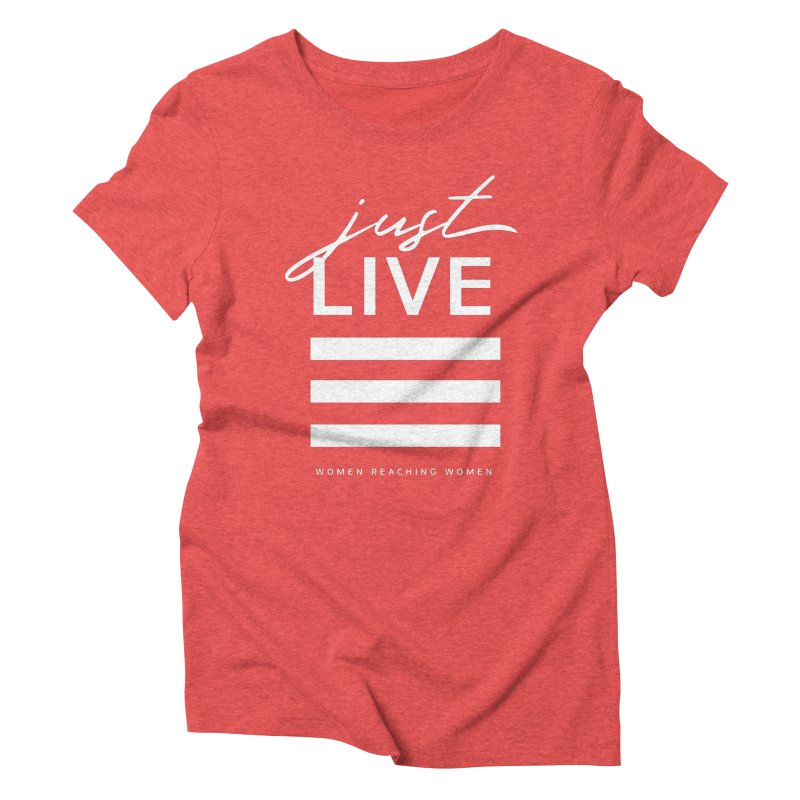Just Live Women's Triblend T-Shirt by Mister Earl Grey