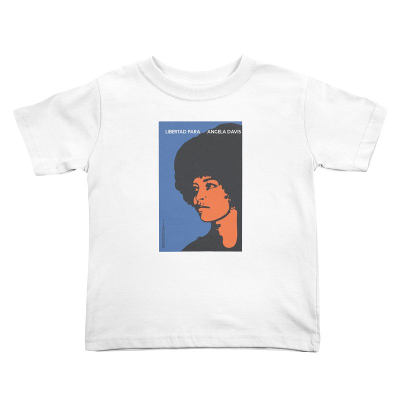 History Art Collective no.003: Libertad Para Angela Davis Kids Toddler T-Shirt by Mister Earl Grey