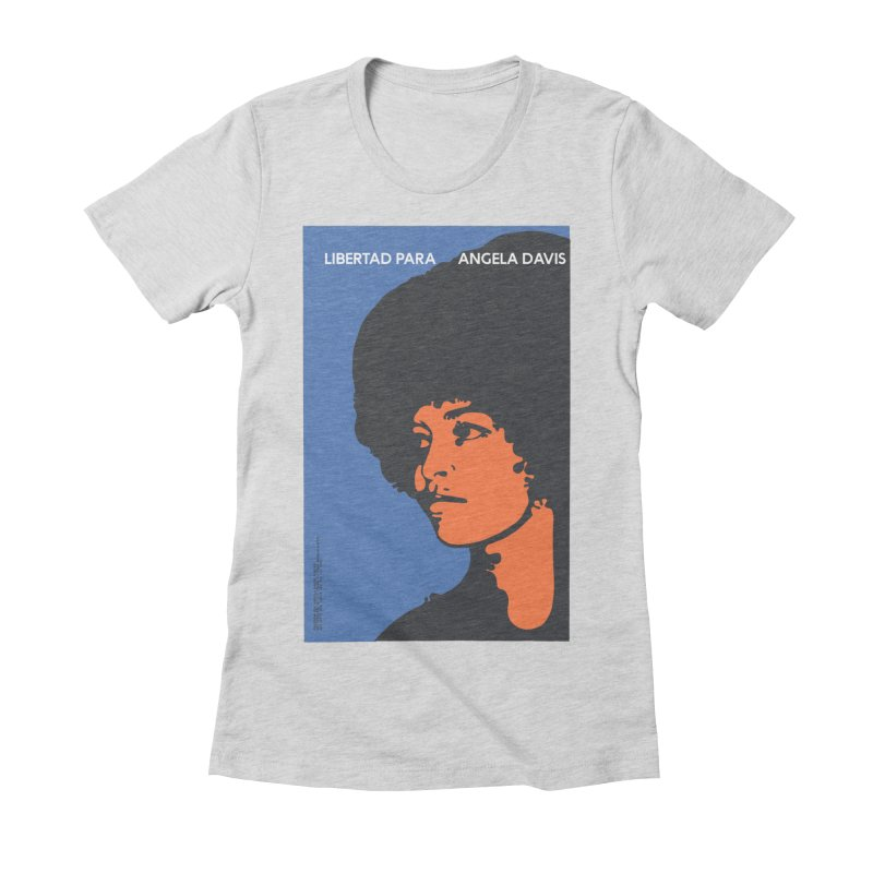 History Art Collective no.003: Libertad Para Angela Davis Women's Fitted T-Shirt by Mister Earl Grey