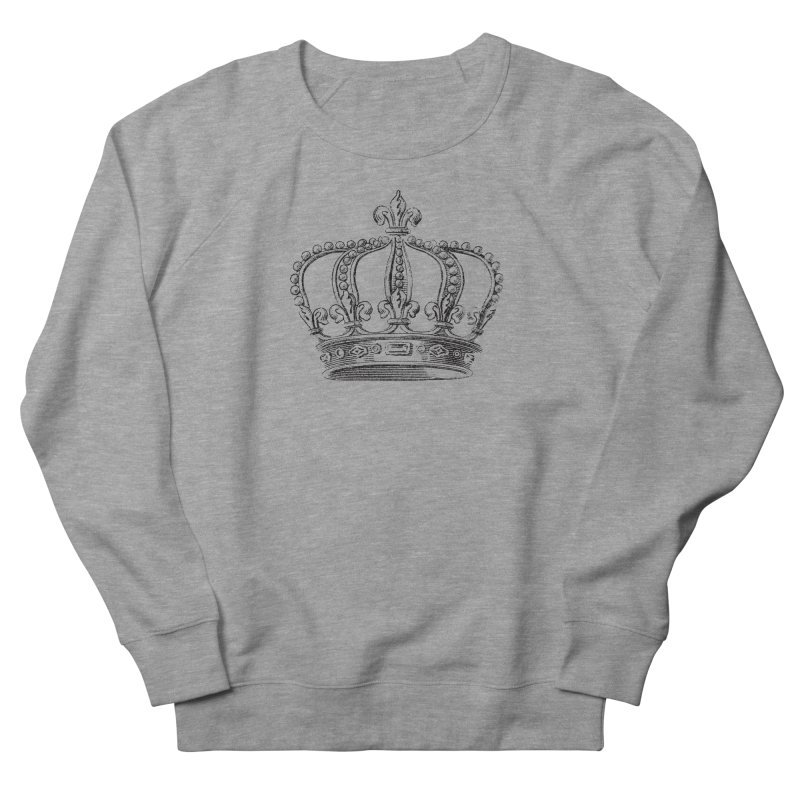 Your Royal Highness Men's French Terry Sweatshirt by Mitchell Black's Artist Shop