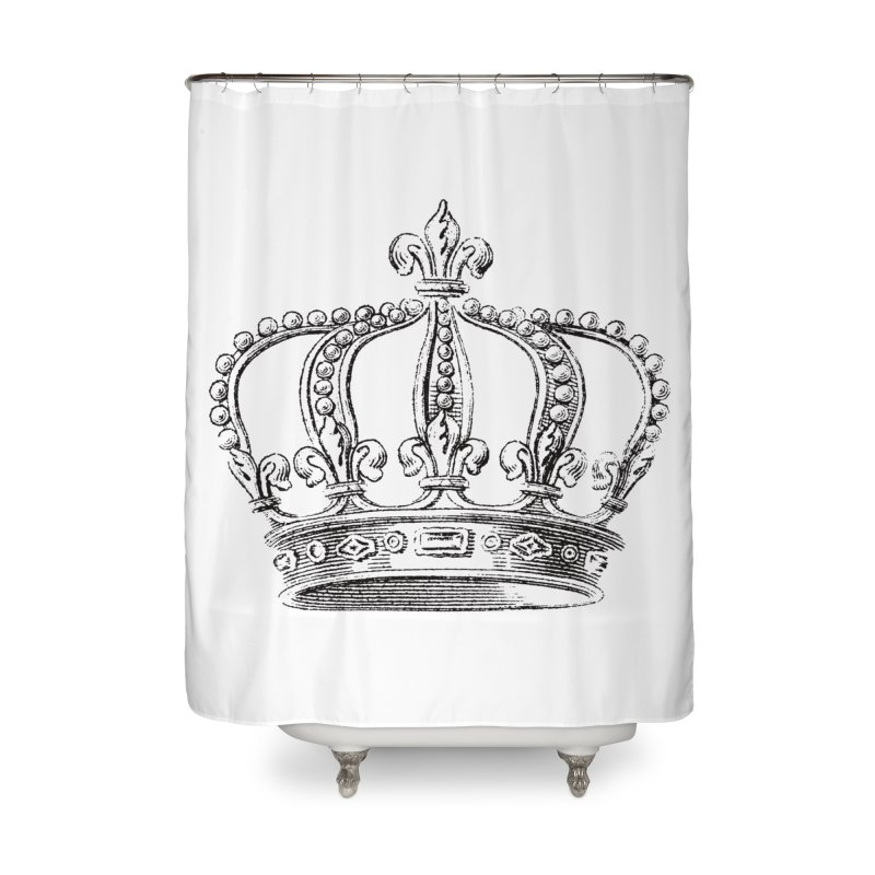 Your Royal Highness Home Shower Curtain by Mitchell Black's Artist Shop