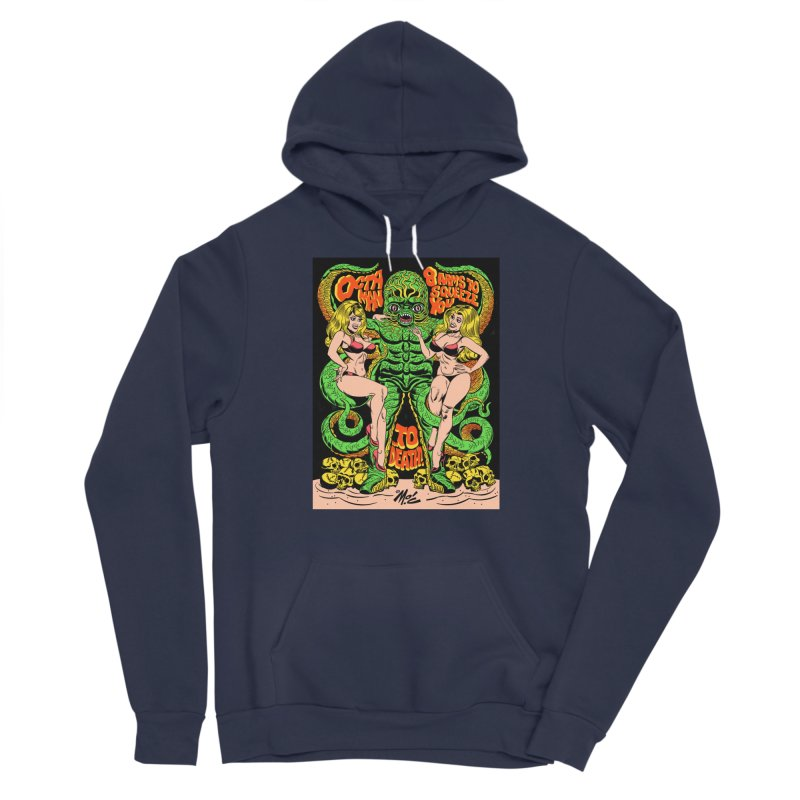 Octaman! Men's Sponge Fleece Pullover Hoody by Mitch O'Connell