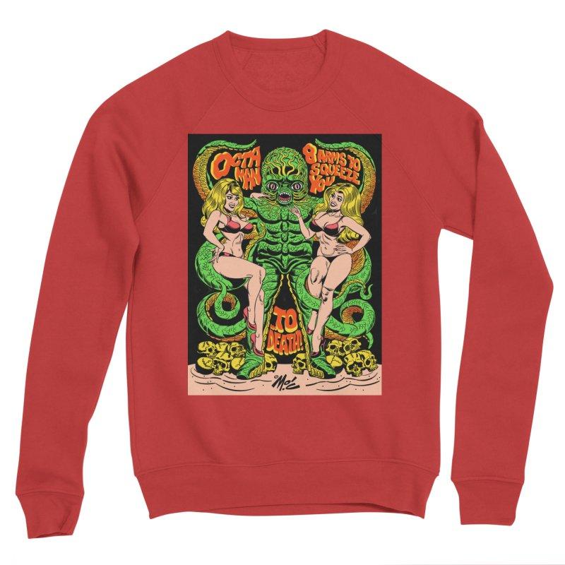 Octaman! Women's Sponge Fleece Sweatshirt by Mitch O'Connell