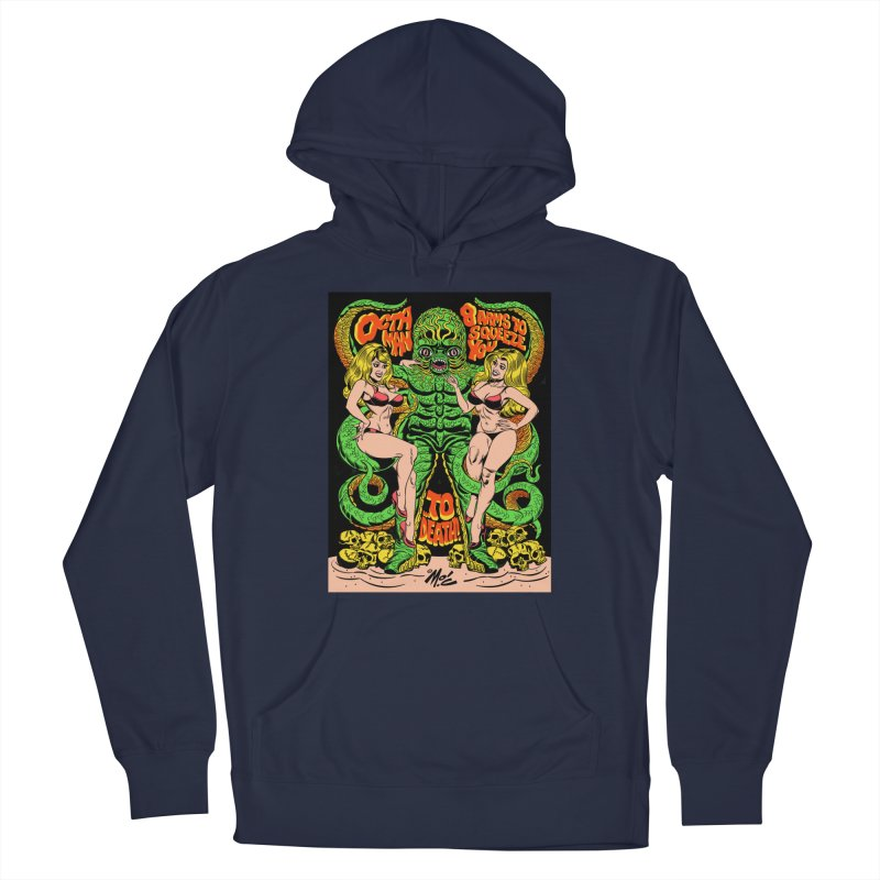 Octaman! Men's Pullover Hoody by Mitch O'Connell