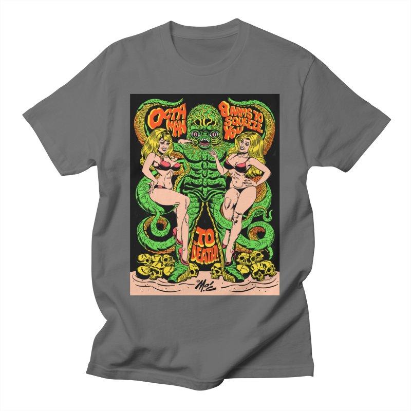 Octaman! Men's T-Shirt by Mitch O'Connell