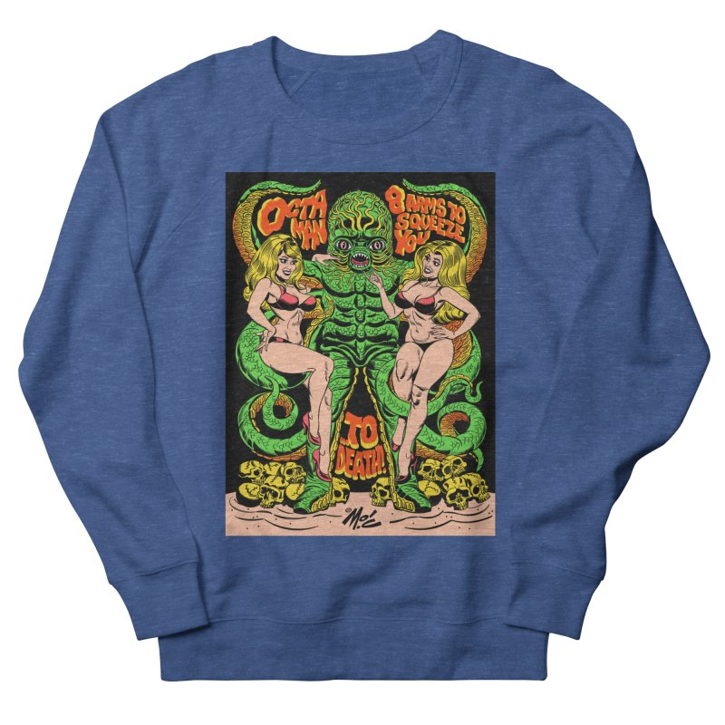 Octaman! Women's French Terry Sweatshirt by Mitch O'Connell