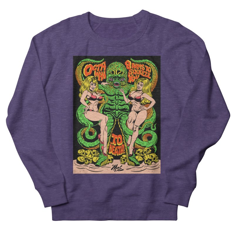 Octaman! Men's French Terry Sweatshirt by Mitch O'Connell