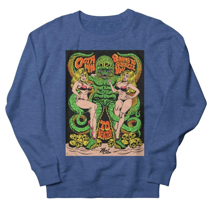 Octaman! Men's Sweatshirt by Mitch O'Connell