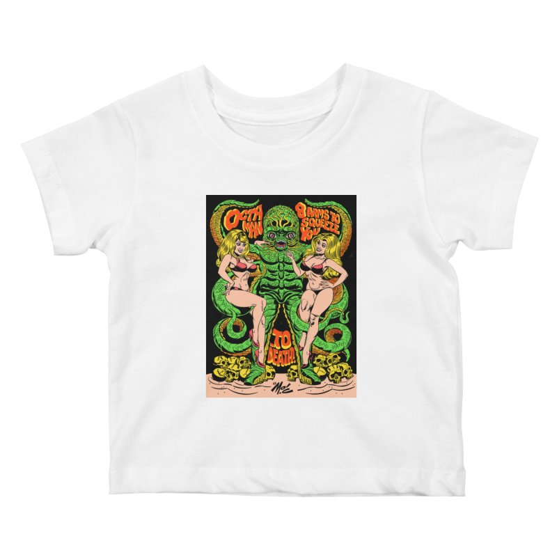 Octaman! Kids Baby T-Shirt by Mitch O'Connell