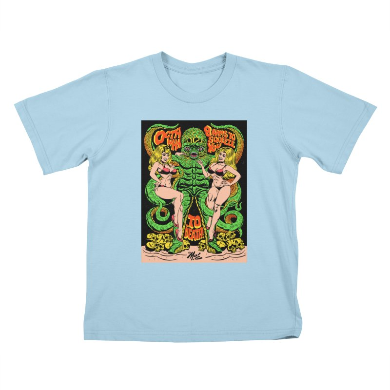 Octaman! Kids T-Shirt by Mitch O'Connell