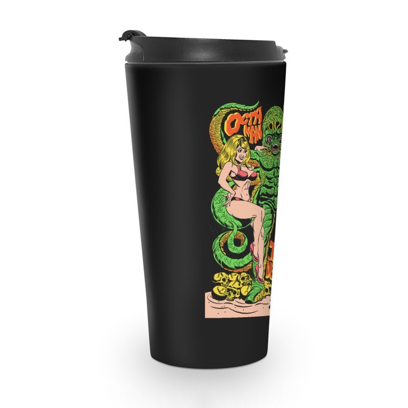 Octaman! Accessories Travel Mug by Mitch O'Connell
