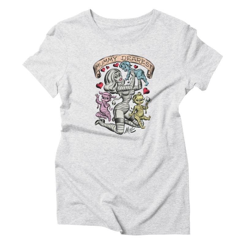 Mummy Dearest Women's T-Shirt by Mitch O'Connell