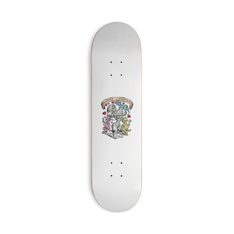 Mummy Dearest Accessories Skateboard by Mitch O'Connell
