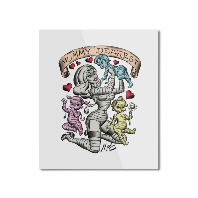 Mummy Dearest Home Mounted Aluminum Print by Mitch O'Connell