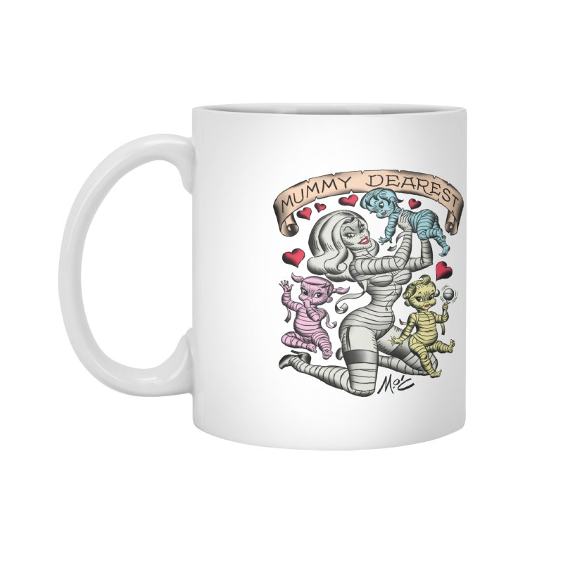 Mummy Dearest Accessories Mug by Mitch O'Connell