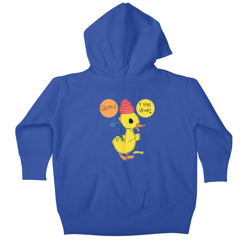 Quack That Whip! Kids Baby Zip-Up Hoody by Mitch O'Connell