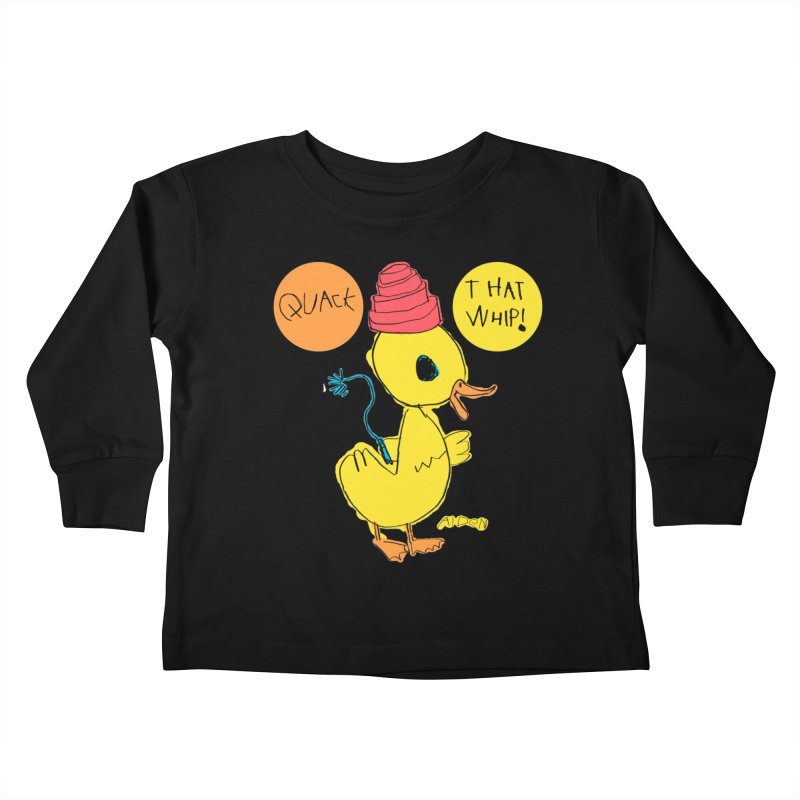 Quack That Whip! Kids Toddler Longsleeve T-Shirt by Mitch O'Connell