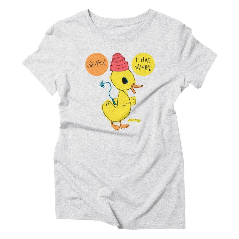 Quack That Whip! Women's T-Shirt by Mitch O'Connell