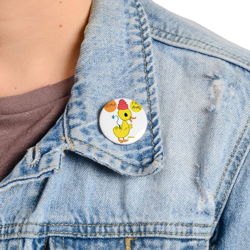 Quack That Whip! Accessories Button by Mitch O'Connell
