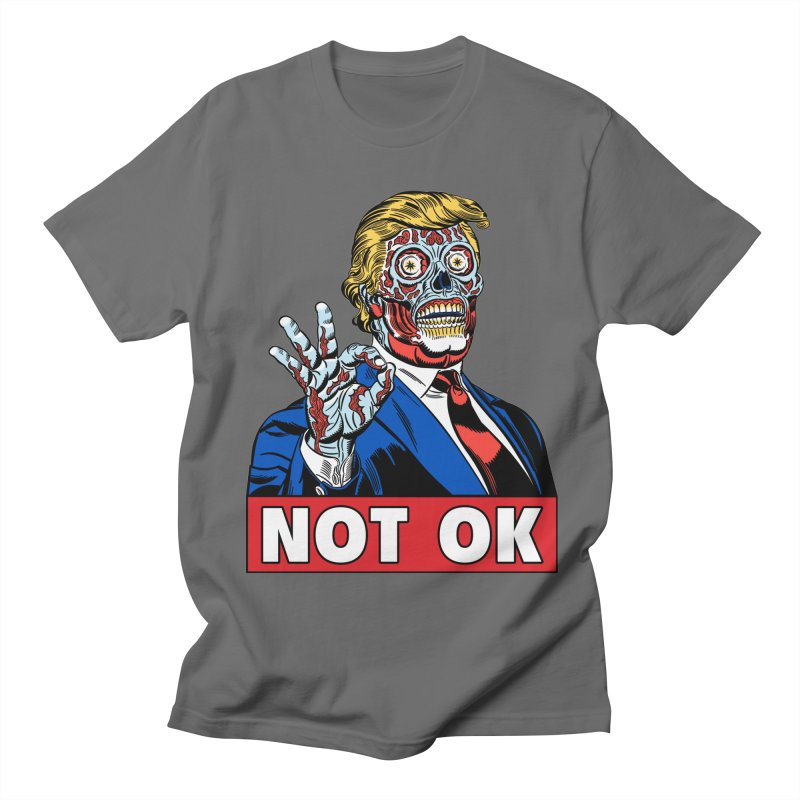 Trump Not OK Men's T-Shirt by Mitch O'Connell