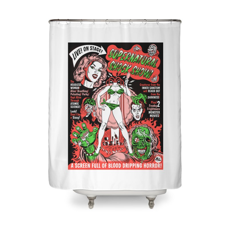 Supernatural Spookshow! Home Shower Curtain by Mitch O'Connell