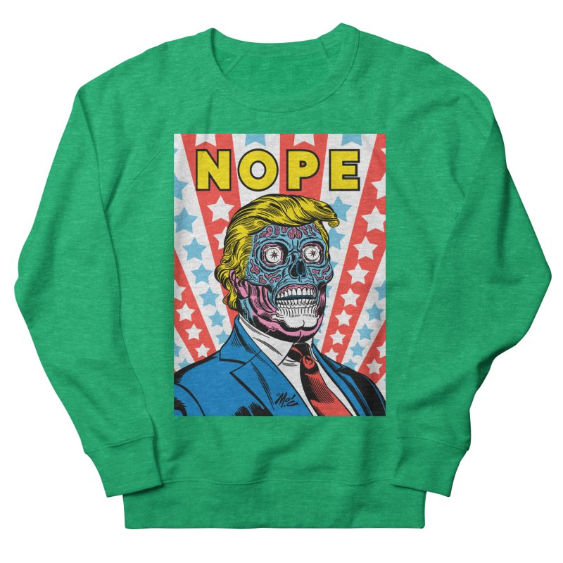 NOPE Women's Sweatshirt by Mitch O'Connell