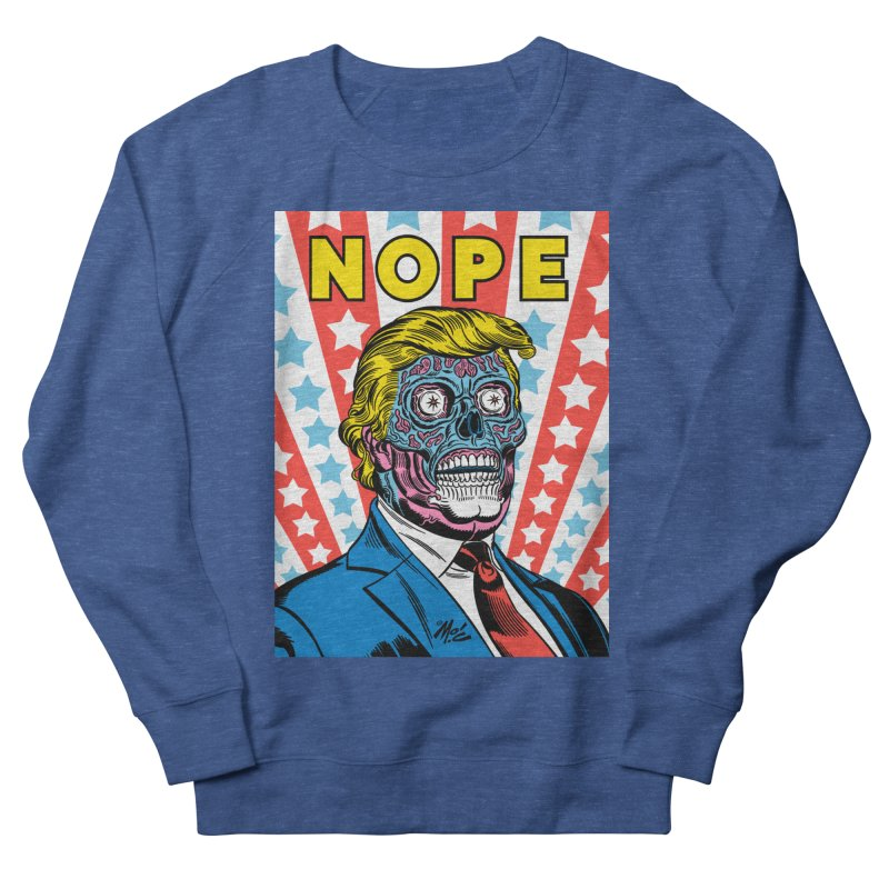 NOPE Men's Sweatshirt by Mitch O'Connell