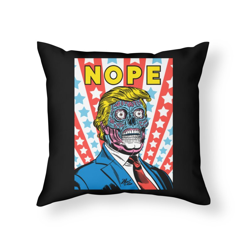 NOPE Home Throw Pillow by Mitch O'Connell