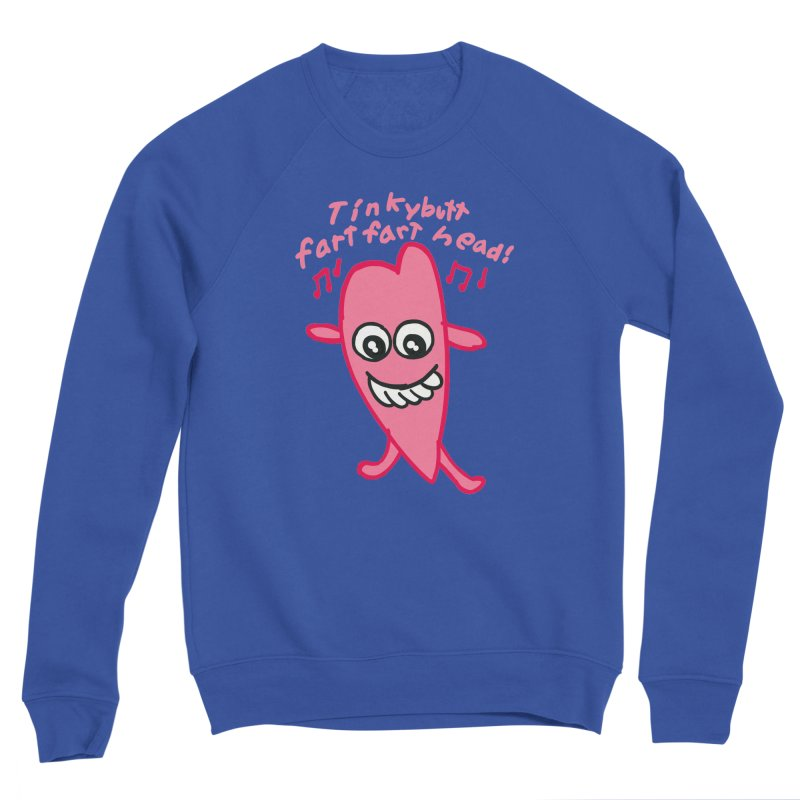 Tinkybutt! Women's Sweatshirt by Mitch O'Connell